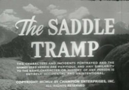 Champion the Wonder Horse - The Saddle Tramp