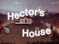 Hector's House