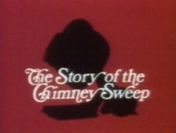 The Magic Ball - The Story of the Chimneysweep