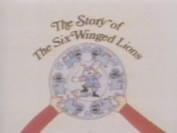 The Magic Ball - The Story of the Six Winged Lions