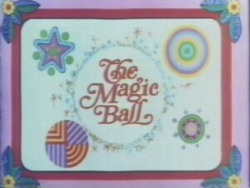 The Magic Ball